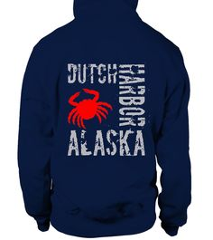 # DUTCH-HARBOR-ALASKA-T-SHIRTS .  Guaranteed safe checkout: PAYPAL   VISA   MASTERCARDClick the green button to pick your size and order!