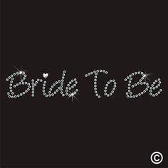 Wedding Bride To Be Rhinestone Diamante Transfer