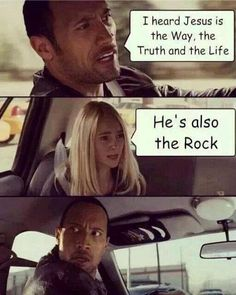 "Yeah, so I thought Peter was the rock - ""the rock on which I shall build my church."""