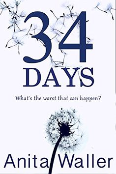 34 Days: A gripping psychological thriller with a killer twist by [Waller, Anita]