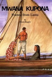 Mwana Kupona<br>Poetess from Lamu