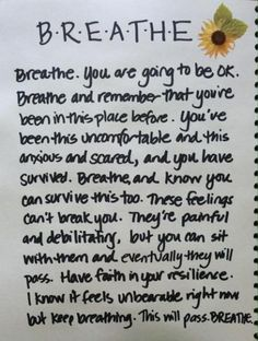 This will pass. BREATHE