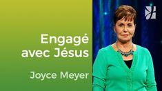Etes-vous vraiment engagé avec Jésus ? - Joyce Meyer - Vivre au quotidien