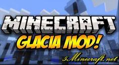Glacia Mod 1.7.10