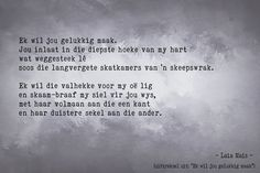 Afrikaanse Quotes, Poems, Inspiration, Biblical Inspiration, Poetry, A Poem, Poem, Inhalation, Motivation