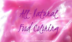 Make your own all-natural food coloring!