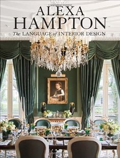 Alexa Hampton: The Language of Interior Design by Alexa Hampton, http://www.amazon.com/dp/0307460533/ref=cm_sw_r_pi_dp_o8-eqb02HX14J