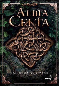 http://www.lerparadivertir.com/2015/04/alma-celta-uma-jornada-fantasy-rock.html