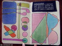Desenhe o contorno dos objetos dentro da sua bolsa.