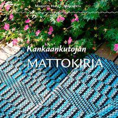Kankaankutojan mattokirja Loom Weaving, Beach Mat, Outdoor Blanket, Rugs, Books, How To Make, Weave, Ideas, Weaving