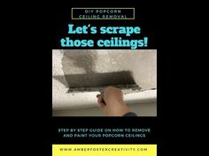 How to Remove Popcorn Ceilings | Hometalk