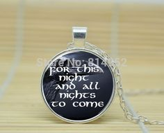 10pcs Game of Thrones Night's Watch Oath. I Am The Sword In The Darkness jewelry glass Cabochon Necklace A3002  //Price: $US $9.90 & FREE Shipping //     #gameofthrones #gameofthronestour #gameofthronesfamily  #starks #got #agot #asoiaf