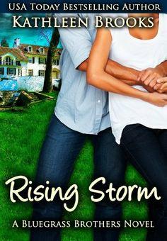 Rising Storm (Bluegrass Brothers) by Kathleen Brooks, http://www.amazon.com/gp/product/B008Z0OU2G/ref=cm_sw_r_pi_alp_nwmVqb1X3ZV8V
