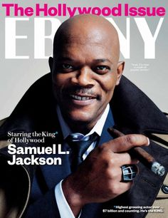 EBONY single issue magazine March 2012 Samuel L Jackson highest grossing actor Jet Magazine, Black Magazine, Life Magazine, Issue Magazine, Magazine Rack, Ebony Magazine Cover, Magazine Covers, Famous Cigars, Samuel Jackson