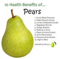 The Health Benefits of Pears | Eating Healthy  Living Fit http://loseweightnow.blog.com/2015/02/22/pear-sauce-recipe/ #Natural #Remedies Pin/Source -