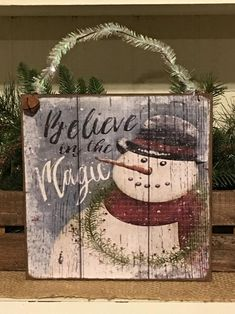 Snowman SignBelieve In The MagicSnowman DecorWinter Christmas Wood Crafts, Christmas Signs Wood, Farmhouse Christmas Decor, Primitive Christmas, Christmas Snowman, Rustic Christmas, Christmas Projects, Holiday Crafts, Christmas Ideas