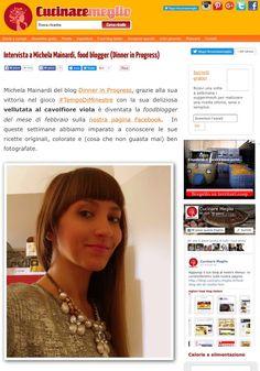 DINNER IN PROGRESS: La mia prima intervista per il web magazine Cucina...