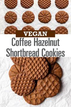 Coffee Hazelnut Shortbread Cookies are a perfect vegan treat! Just sweet enough with deep caramel undertones, these cookies are delectably buttery. Vegan Treats, Vegan Foods, Cookies Vegan, Vegan Chocolate Cookies, Chocolate Hazelnut, Healthy Foods, Vegan Dessert Recipes, Baking Recipes, Quick Vegan Desserts