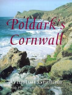 Poldark's Cornwall by Winston Graham, http://www.amazon.com/dp/0753801310/ref=cm_sw_r_pi_dp_172Mpb1FX5S1S
