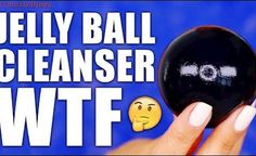 JELLY BALL CLEANSER Makeup Remover ... WTF