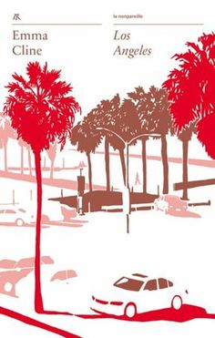 Buy Los Angeles by Emma Cline, Jean Esch and Read this Book on Kobo's Free Apps. Discover Kobo's Vast Collection of Ebooks and Audiobooks Today - Over 4 Million Titles! Free Apps, Audiobooks, This Book, Ebooks, Reading, Movie Posters, Coups, Collection, Products