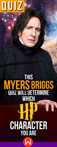 Harry Potter Myers Briggs test: This quiz will reveal which Harry Potter character you are based on your answers. Myers Briggs test, HP quizzes, HP quizzes sorting hat, Harry Potter Quizzes life, Meyers briggs personality types, Wizarding world quiz, Severus Snape, Myers Brigg quiz, fun quizzes. playbuzz quizzes. Are you more ESTJ or INFP?Are you more ESTJ or INFP?