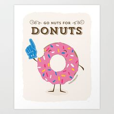 Go Nuts For Donuts Art Print by Waui Design - $18.00