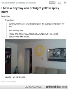 The only reasonable thing to do with yellow spray paint. // Must repin this again. I have a bad feeling I would do this. XD