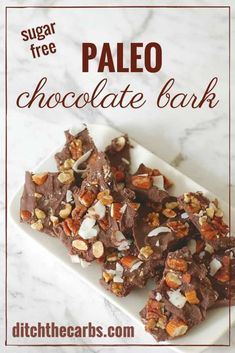 Easy and healthy recipe for Paleo chocolate bark. It's also sugar free, gluten free, dairy free and keto. #paleo #sugarfree #glutenfree #healthyrecipe #keto | ditchthecarbs.com