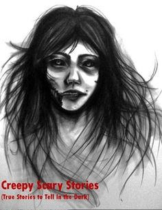 "Enjoy a collection of thirty chilling true ghost stories from around America. ""Creepy Scary Stories"" are perfect stories for a camping trip in the dark woods. Tell these stories at bedtime for the ghost lover in your family. Or test the stories on the biggest skeptic. It is all up to you!  http://www.lulu.com/shop/sean-mosley/creepy-scary-stories-true-stories-to-tell-in-the-dark/ebook/product-20109654.html"