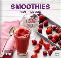 Smoothies – Frutta da bere