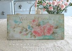 "My new sign ""Welcome Friends"" checkout. Celebration Sale!15% off our entire site! Enter the code ""SHABBY "" at checkout. www.debicoules.com  See you soon! xo"