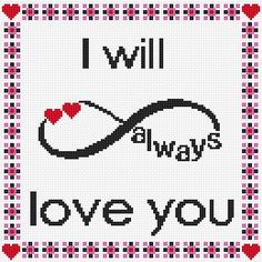 Cross stitch pattern I Will Always Love YouInstant download