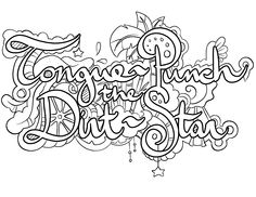 Tongue-Punch the Dirt-Star -  Coloring Page by Colorful Language © 2015.  Posted with permission, reposting permitted with attribution.  https://www.facebook.com/colorfullanguageart