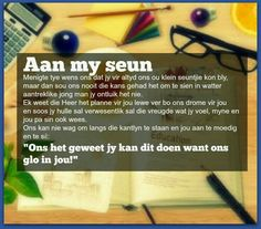 Afrikaanse Inspirerende Gedagtes & Wyshede: Aan my seun Birthday Prayer, Birthday Poems, Happy Birthday Quotes, Happy Birthday Wishes, Boy Quotes, Strong Quotes, Mother Son Quotes, My Children Quotes, Afrikaanse Quotes
