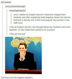 Oh. I never thought about that..... points to teachers!!!!!
