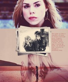 Rose Tyler- beautiful quote.