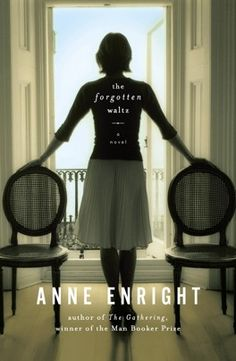 The Washington Post reviews Anne Enright's 'The Forgotten Waltz'