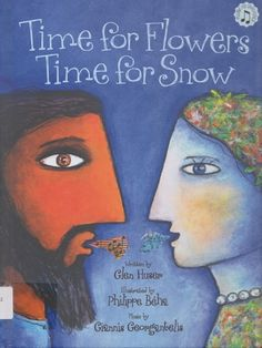 Time for Flowers, Time for Snow: A Retelling of the Legend of Demeter and Persephone by Glen Huser KIT 292 HUS Retells the Greek myth of Persephone, abducted by Hades and taken to the Underworld as his bride, and her mother, Demeter, whose grief over losing her daughter brings about the coming of the seasons. Includes CD.