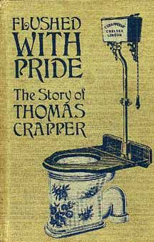 Thomas CRAPPER???  Seriously???