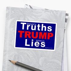 Truths TRUMP Lies