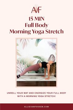 Begin your day with a full body morning yoga stretch to awaken and enliven your body, mind & soul in just 15 freakin' minutes! This yoga sequence cares for your whole body by moving through postures that energize and awaken each chakra and finishing with surya bhedana pranayam to create an intention for your day. Unroll your mat this morning to create an intention for a fulfilling and energized day! Allie, xx #morningyoga #15minyoga #fullbodyyoga #allievanfossen Beginner Yoga Workout, Yoga Workouts, Yoga Inversions, Vinyasa Yoga, Morning Yoga Stretches, Free Yoga Classes, Yoga Routine For Beginners, Bedtime Yoga, Gentle Yoga