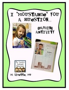 Graphing Activity: I Moustache You A Question {Free} - my kids are going to love this!