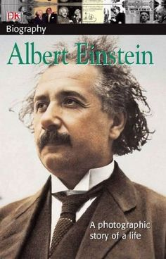 "Albert Einstein. 530.092 EIN WIS. DK's acclaimed DK Biography series tackles one of history's most colorful figures in ""DK Biography: Albert Einstein."" Perfect for book reports or summer reading, the DK Biography series brings a new clarity and narrative voice to history's most colorful figures. Supports the Common Core State Standards."