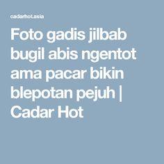Foto gadis jilbab bugil abis ngentot ama pacar bikin blepotan pejuh   Cadar Hot