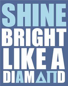 shine bright like a diamond<3 ADPi