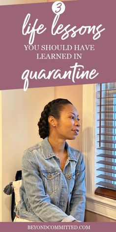 3 Important Life Lessons Quarantine Teaches You - Beyond Committed Important Life Lessons, Lessons Learned, You Are Blessed, Seasons Of Life, Attitude Of Gratitude, Always Learning, Achieve Your Goals, The Hard Way, What You Can Do