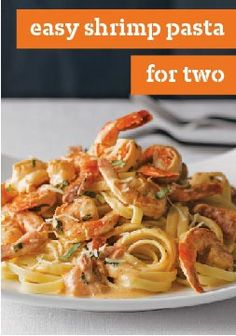 Easy Shrimp Pasta for Two – This shrimp pasta for two is perfect for sharing. With fresh tomatoes and basil, it's an easy and tasty weeknight option.
