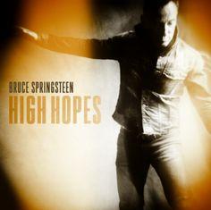 "Bruce Springsteen - ""High Hopes""- Testo Traduzione E Video - Kestoria"