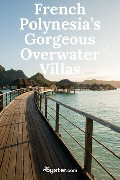 Is there anything more bucket list–worthy than an overwater villa on the shores of a French Polynesian island? We didn't think so. It's not surprising that destinations like Bora Bora and Tahiti are popular honeymoon spots, but we think you don't have to wait for that special trip to head out into the Pacific. Here are six hotels with gorgeous overwater villas that are perfect for your next travel splurge.